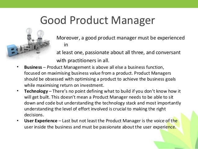 Exceptional ... Market Requirements; 3. Moreover, A Good Product Manager ... Good Looking