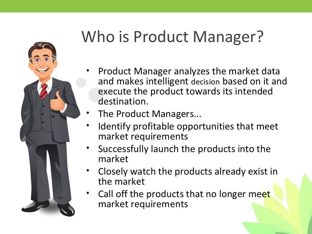 product manager good product manager – Product Manager Job Description