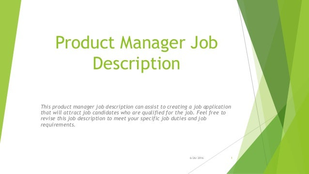Product Manager Job Description This Product Manager Job Description Can  Assist To Creating A Job Application ...