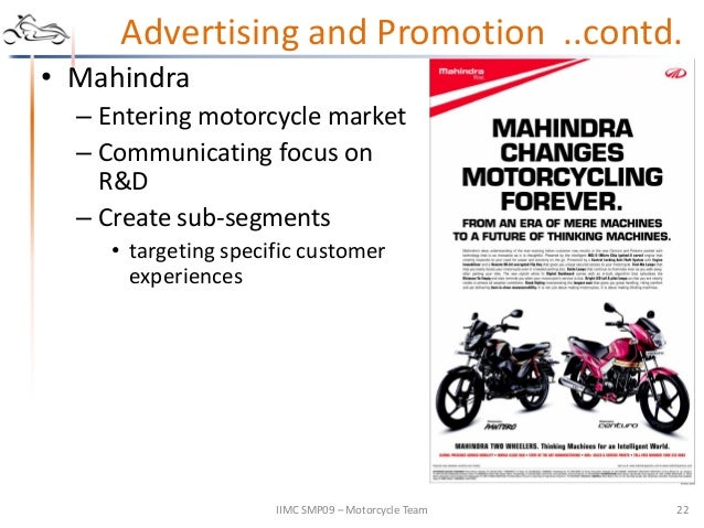 motor cycle analysis Global demand for motorcycles is projected to expand 44% per year through 2022, following a period of stagnating product sales advances at the global level will be supported by rising personal incomes in developing nations, the introduction of new, top-of-the-line models in mature markets, and the growing use of motorcycles for business and recreation purposes.