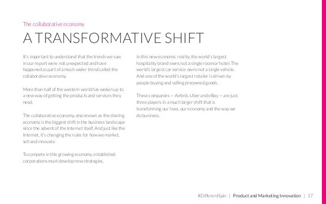 The collaborative economy A TRANSFORMATIVE SHIFT It's important to understand that the trends we saw in our report were no...