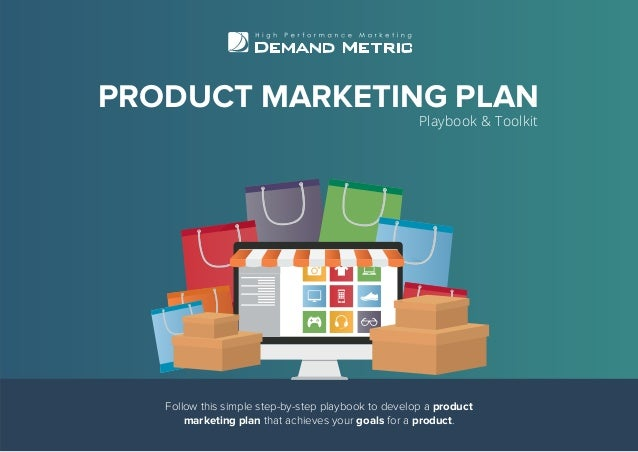 Follow this simple step-by-step playbook to develop a product marketing plan that achieves your goals for a product. PRODU...