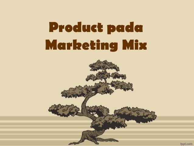 Product pada Marketing Mix