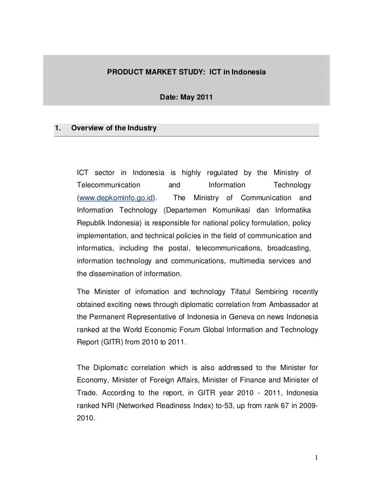 PRODUCT MARKET STUDY: ICT in Indonesia                                Date: May 20111.   Overview of the Industry      ICT...
