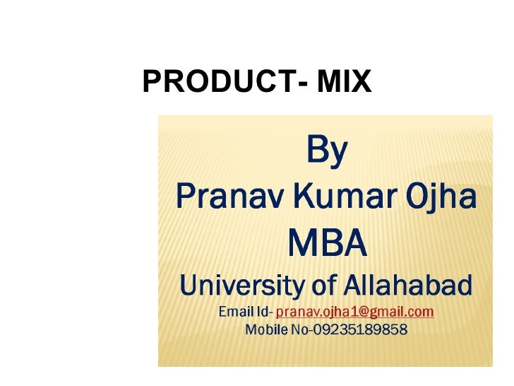 PRODUCT- MIX