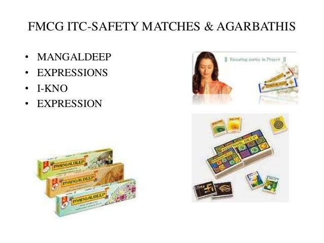 FMCG ITC-SAFETY MATCHES & AGARBATHIS • MANGALDEEP • EXPRESSIONS • I-KNO • EXPRESSION