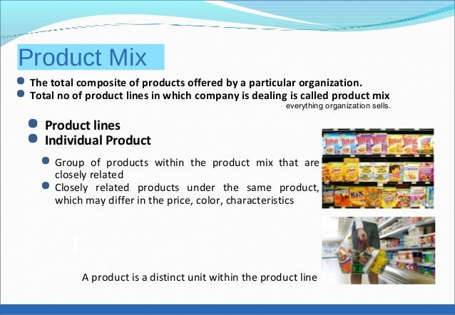 Product mix and four important dimensions