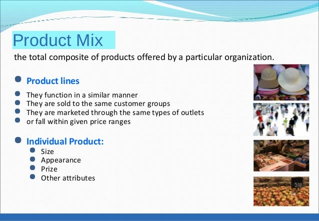 four dimensions of product mix