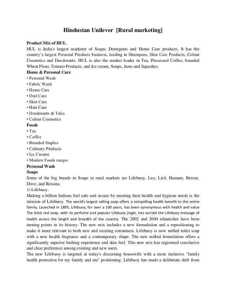 Hindustan Unilever  [Rural marketing]<br />Product Mix of HUL.<br />HUL is India's largest marketer of Soaps, Detergents a...