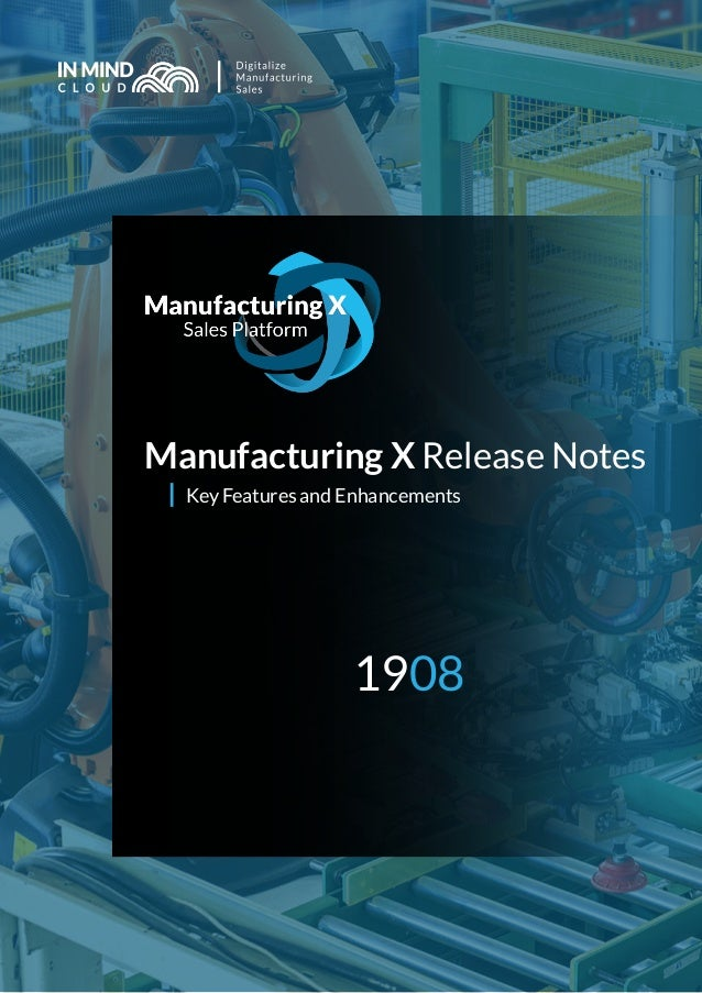 Manufacturing X Release Notes Key Features and Enhancements 1908