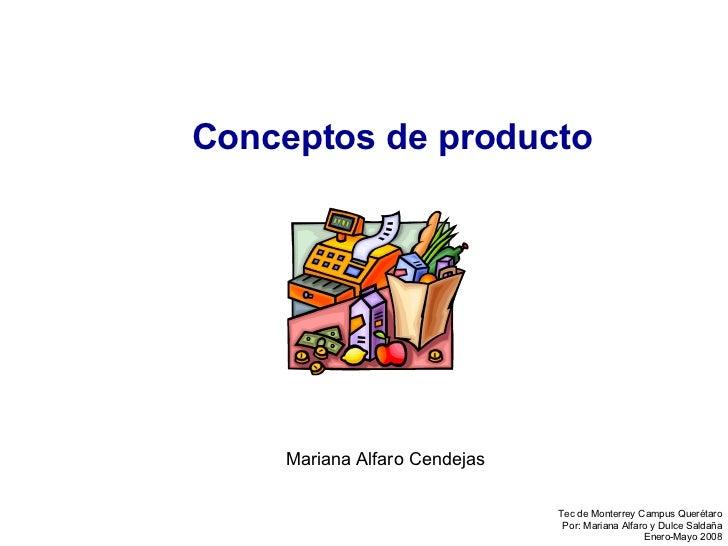 Conceptos de producto Mariana Alfaro Cendejas
