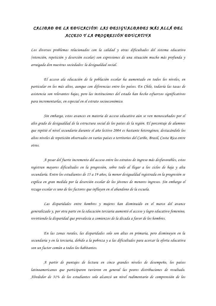 CALIDAD DE LA EDUCACIÓN: LAS DESIGUALDADES MÁS ALLÁ DEL                        ACCESO Y LA PROGRESIÓN EDUCATIVA   Los dive...