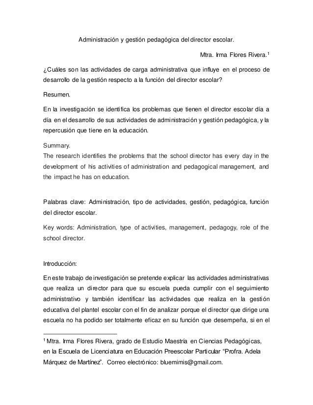 Administración y gestión pedagógica del director escolar. Mtra. Irma Flores Rivera.1 ¿Cuáles son las actividades de carga ...