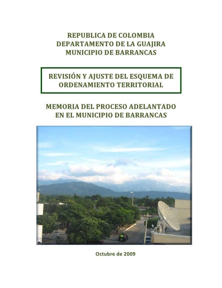REPUBLICA DE COLOMBIA DEPARTAMENTO DE LA GUAJIRA MUNICIPIO DE BARRANCAS REVISIÓN Y AJUSTE DEL ESQUEMA DE ORDENAMIENTO TERR...