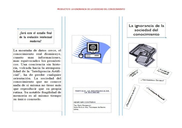 PRODUCTO 9: LA IGNORANCIA DE LA SOCIEDAD DEL CONOCOMIENTO