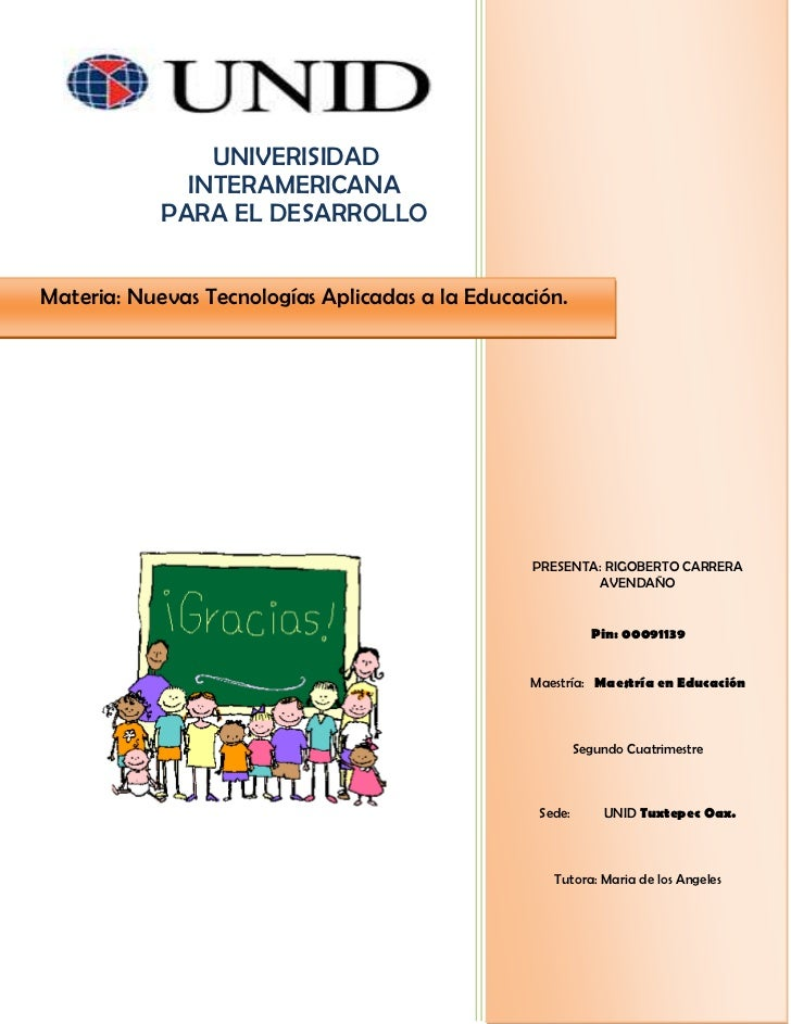 168910-433070PRESENTA: RIGOBERTO CARRERA  AVENDAÑOPin: 00091139Maestría: Maestría en Educación Segundo CuatrimestreSede: U...