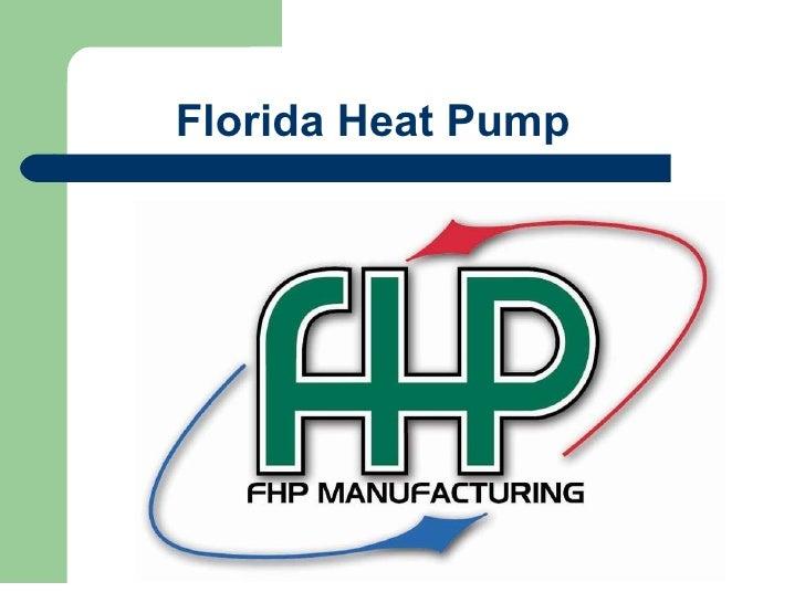 Florida Heat Pump