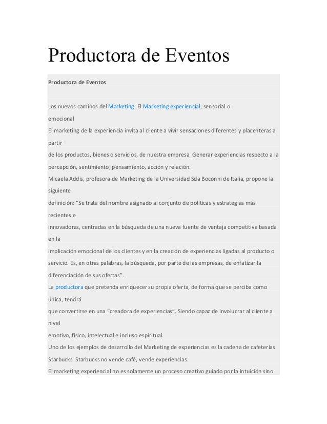 Productora de Eventos Productora  de  Eventos      Los  nuevos  caminos  del  Marketing:  El  Marketin...