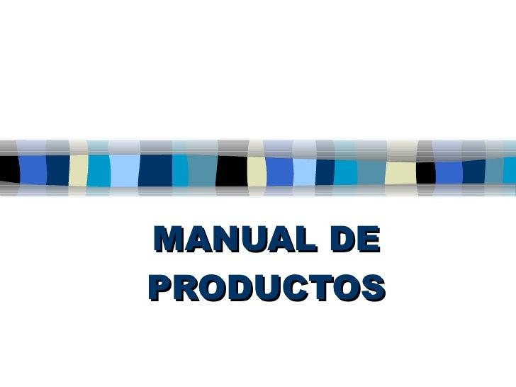 MANUAL DE PRODUCTOS