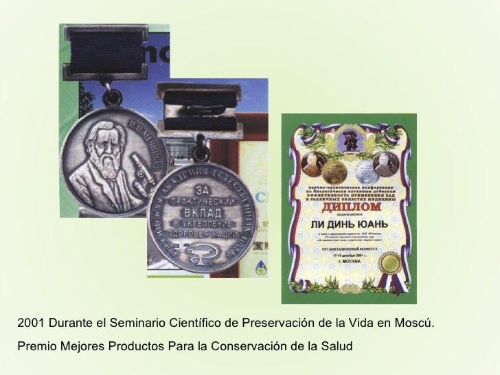 2001 Durante el Seminario Científico de Preservación de la Vida en Moscú. Premio Mejores Productos Para la Conservación de...