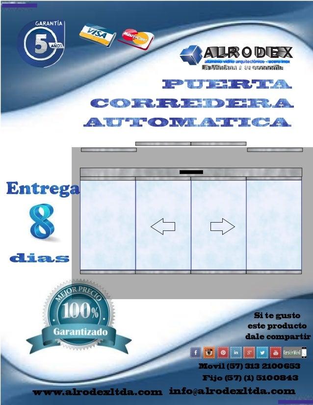 Movil (57) 313 2100653  Fijo (57) (1) 5100843  www.alrodexltda.com  Si te gusto  este producto  dale compartir  info@alrod...