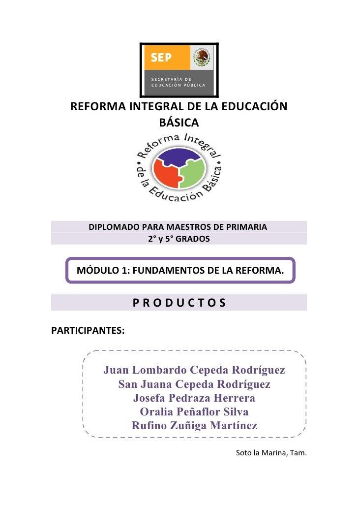 REFORMA INTEGRAL DE LA EDUCACIÓN                BÁSICA       DIPLOMADO PARA MAESTROS DE PRIMARIA                  2° y 5° ...