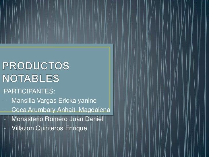 PARTICIPANTES:- Mansilla Vargas Ericka yanine- Coca Arumbary Anhait Magdalena- Monasterio Romero Juan Daniel- Villazon Qui...