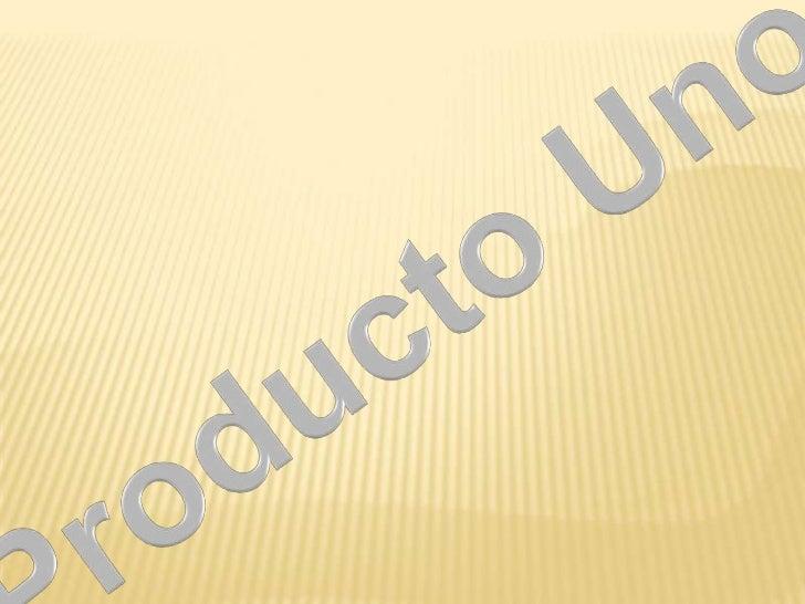 Producto Uno<br />