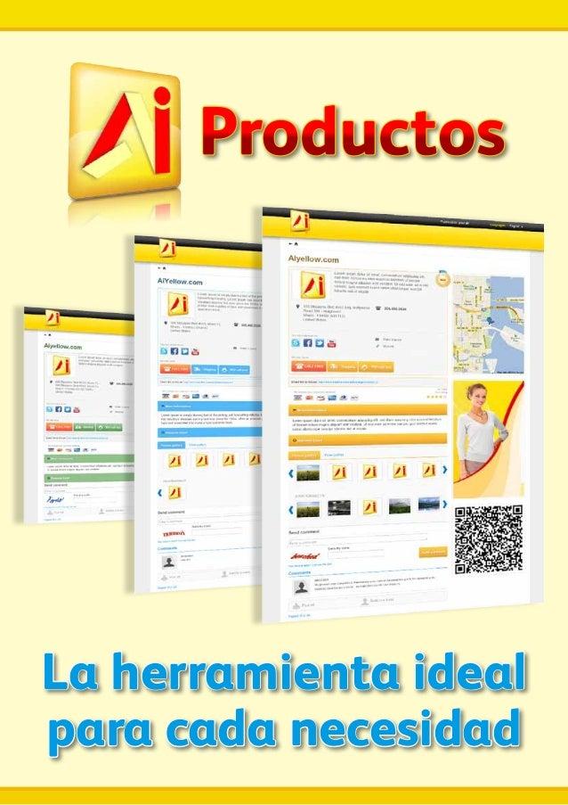 ProductosLa herramienta idealpara cada necesidad
