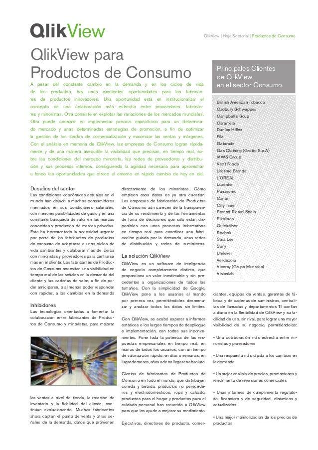 QlikView | Hoja Sectorial | Productos de Consumo Desafíos del sector Las condiciones económicas actuales en el mundo han d...