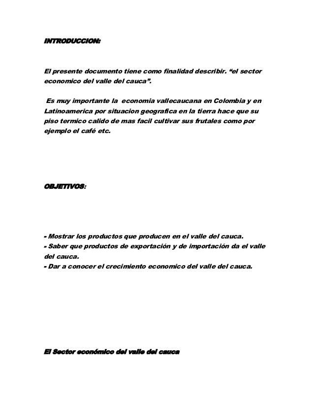 """INTRODUCCION:  El presente documento tiene como finalidad describir. """"el sector economico del valle del cauca"""". Es muy imp..."""