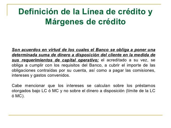 a9deb40da5ca 8. Definición de la Línea de crédito ...