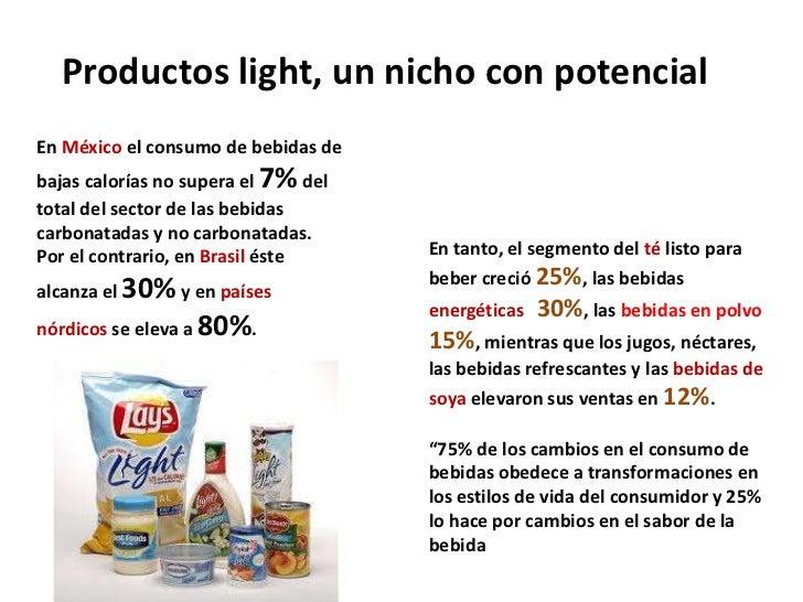 Productos light, un nicho con potencialEn México el consumo de bebidas debajas calorías no supera el 7% deltotal del secto...