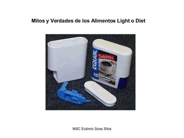 Mitos y Verdades de los Alimentos Light o Diet MSC Eutimio Sosa Silva