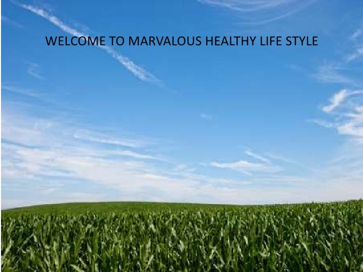 WELCOME TO MARVALOUS HEALTHY LIFE STYLE<br />