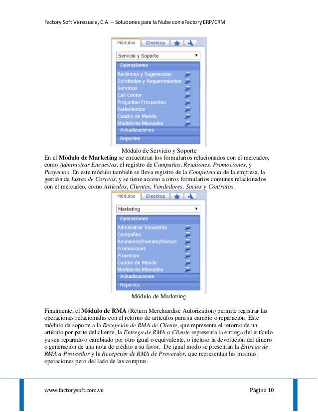 Factory Soft Venezuela, C.A. – Soluciones para la Nube con eFactory ERP/CRM www.factorysoft.com.ve Página 10 Módulo de Ser...