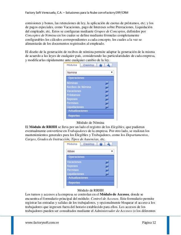 Factory Soft Venezuela, C.A. – Soluciones para la Nube con eFactory ERP/CRM www.factorysoft.com.ve Página 12 comisiones y ...