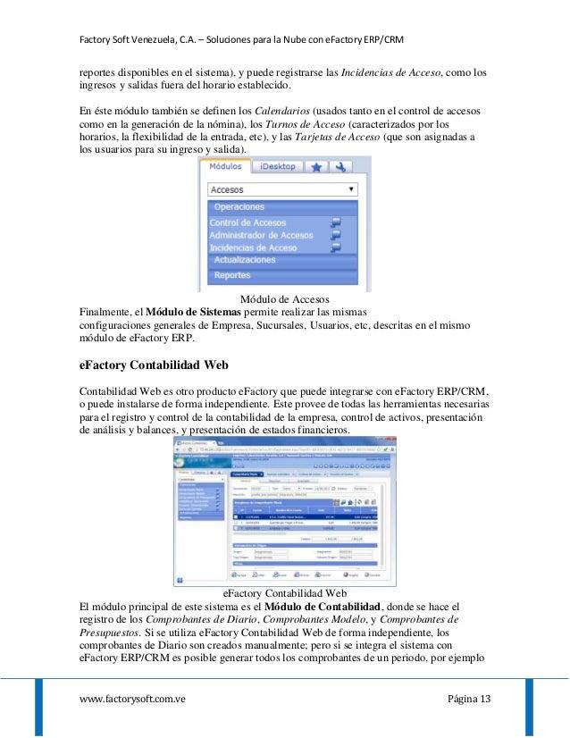 Factory Soft Venezuela, C.A. – Soluciones para la Nube con eFactory ERP/CRM www.factorysoft.com.ve Página 13 reportes disp...