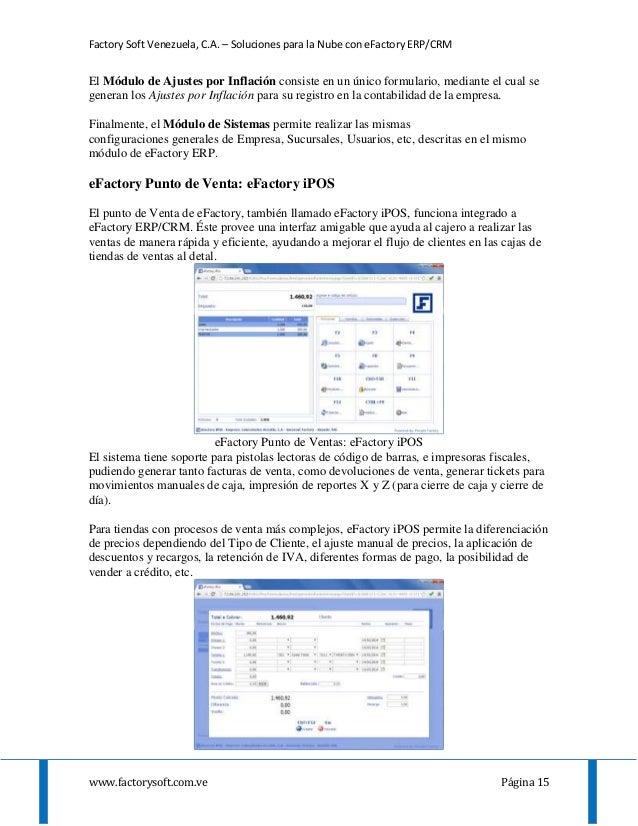Factory Soft Venezuela, C.A. – Soluciones para la Nube con eFactory ERP/CRM www.factorysoft.com.ve Página 15 El Módulo de ...