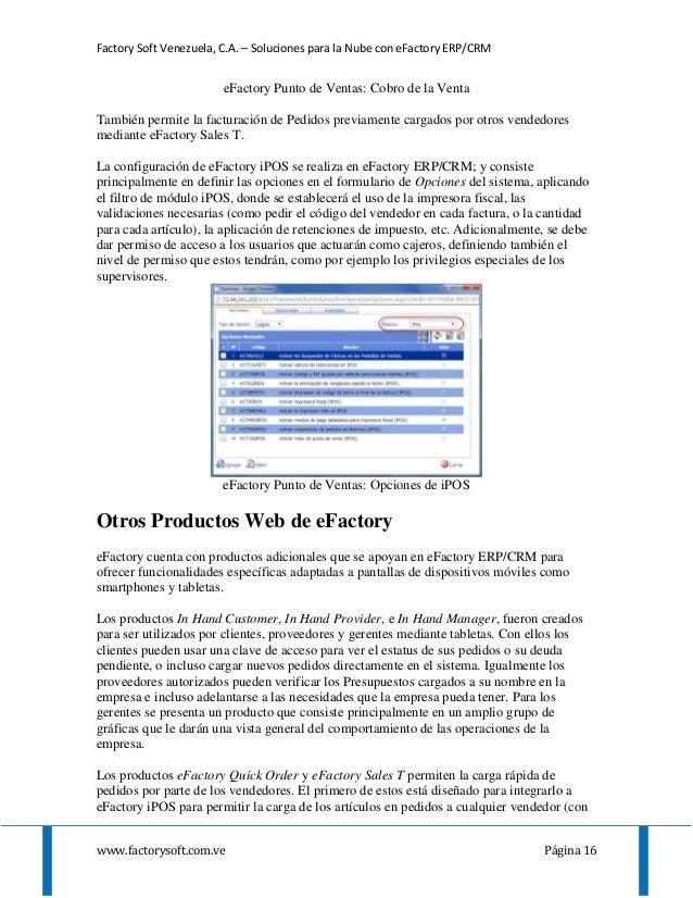 Factory Soft Venezuela, C.A. – Soluciones para la Nube con eFactory ERP/CRM www.factorysoft.com.ve Página 16 eFactory Punt...