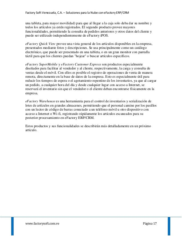 Factory Soft Venezuela, C.A. – Soluciones para la Nube con eFactory ERP/CRM www.factorysoft.com.ve Página 17 una tableta, ...