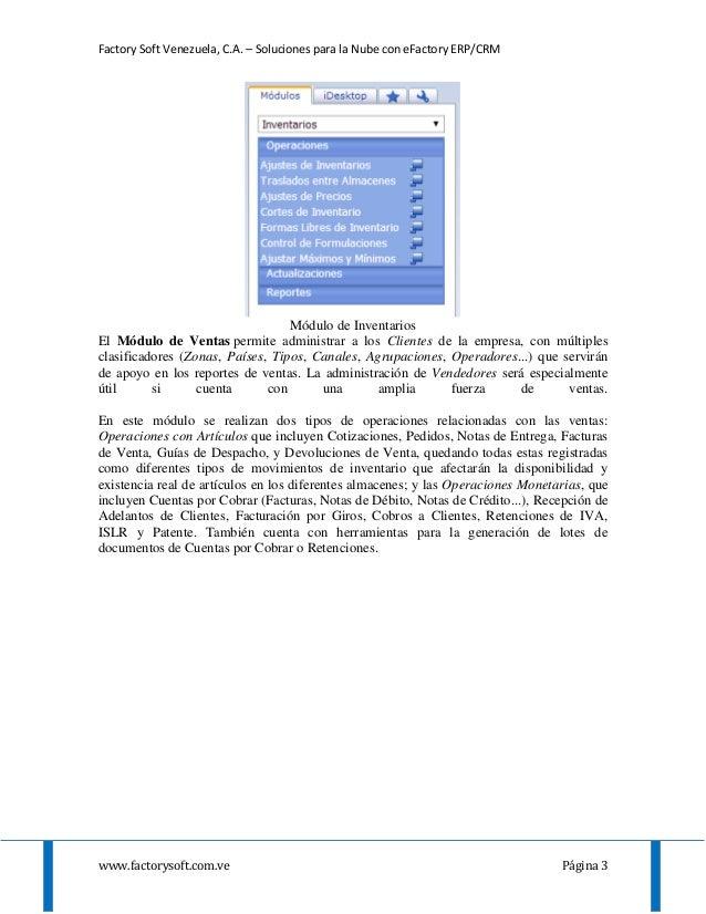 Factory Soft Venezuela, C.A. – Soluciones para la Nube con eFactory ERP/CRM www.factorysoft.com.ve Página 3 Módulo de Inve...