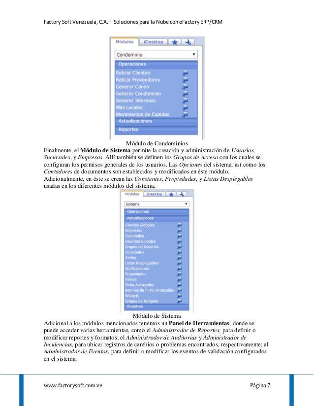 Factory Soft Venezuela, C.A. – Soluciones para la Nube con eFactory ERP/CRM www.factorysoft.com.ve Página 7 Módulo de Cond...
