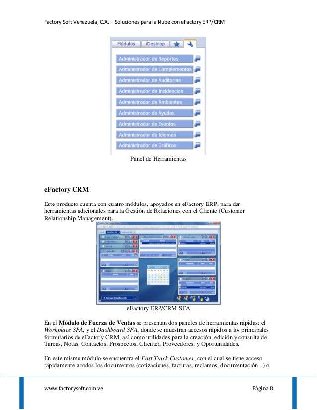 Factory Soft Venezuela, C.A. – Soluciones para la Nube con eFactory ERP/CRM www.factorysoft.com.ve Página 8 Panel de Herra...