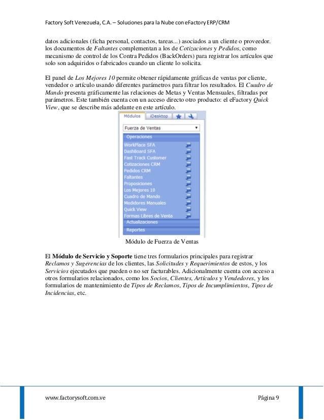Factory Soft Venezuela, C.A. – Soluciones para la Nube con eFactory ERP/CRM www.factorysoft.com.ve Página 9 datos adiciona...