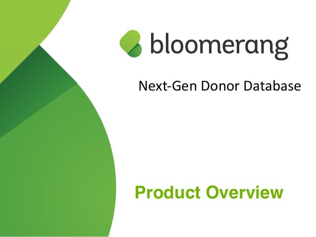Next-‐Gen Donor Database  Product Overview