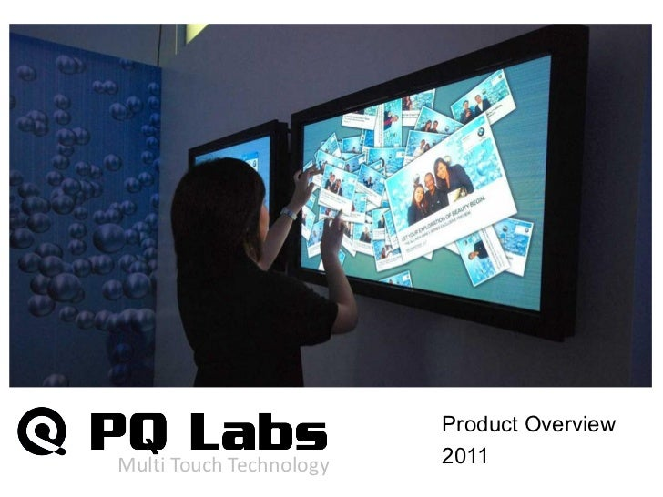 Product OverviewMulti  Touch  Technology     2011