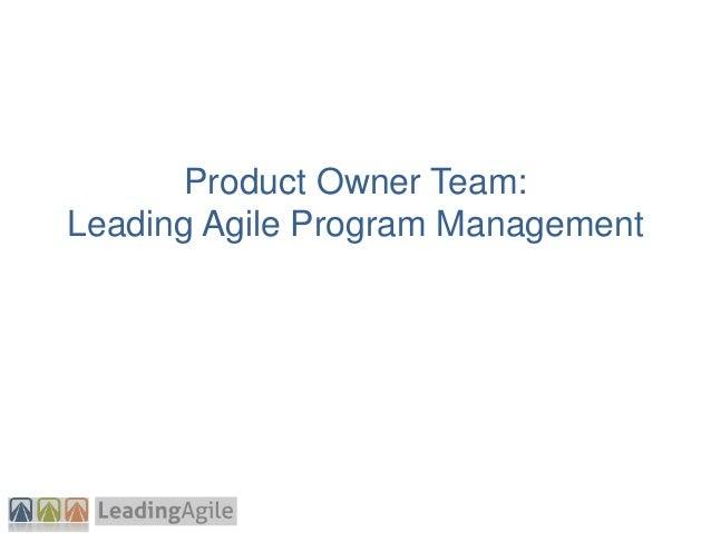 Product Owner Team: Leading Agile Program Management