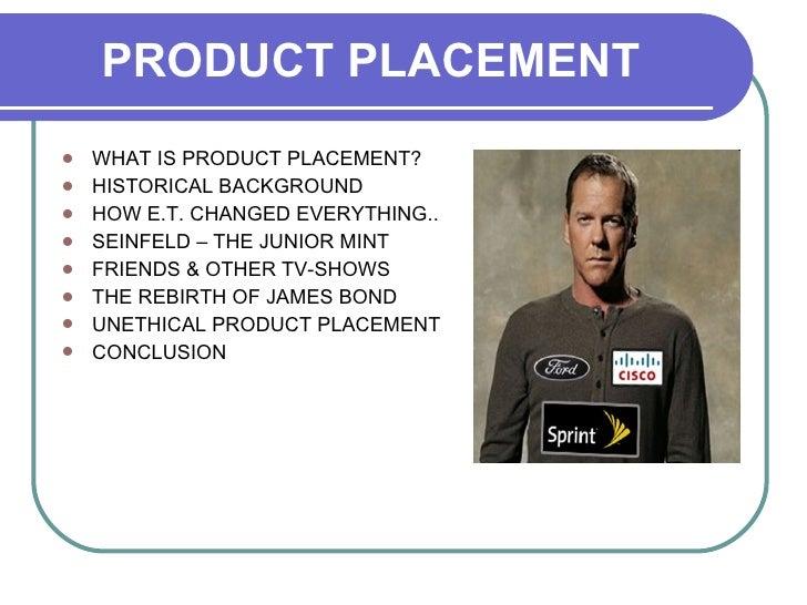 <ul><li>WHAT IS PRODUCT PLACEMENT?  </li></ul><ul><li>HISTORICAL BACKGROUND </li></ul><ul><li>HOW E.T. CHANGED EVERYTHING....