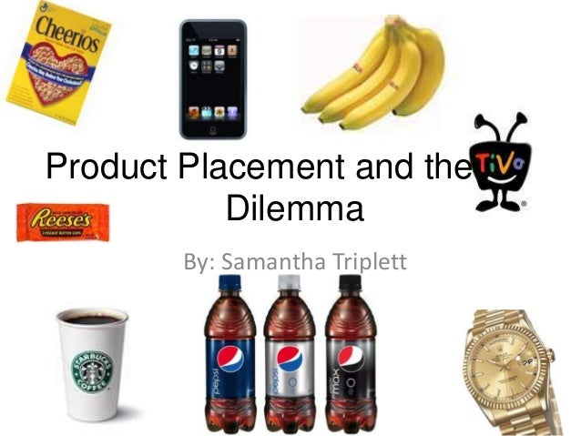 Product Placement and the SPACDilemma By: Samantha Triplett